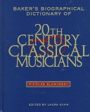 Baker's biographical dictionary of 20th-century classical musicians