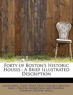 Forty of Boston's Historic Houses