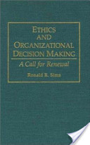 Ethics and Organizational Decision Making