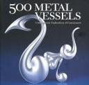 500 Metal Vessels