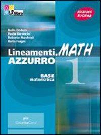 Lineamenti.math azzurro. Algebra. Con prove INVALSI. Per le Scuole superiori. Con CD-ROM. Con espansione online
