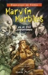 Marvin Marbles en el país subterráneo
