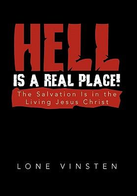 Hell Is a Real Place!