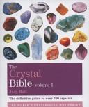 The Crystal Bible: v...