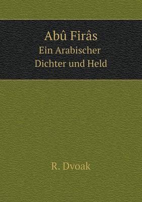 Abu Firas Ein Arabischer Dichter Und Held
