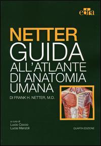 Netter. Guida all'atlante di anatomia umana