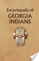 The Encyclopedia of Georgia Indians