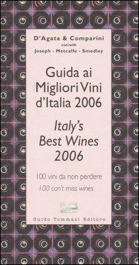 Guida ai migliori vini d'Italia 2006Italy's best wines 2006