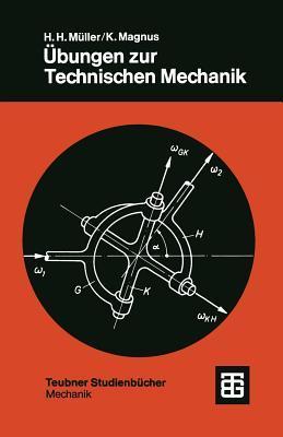 Übungen Zur Technischen Mechanik