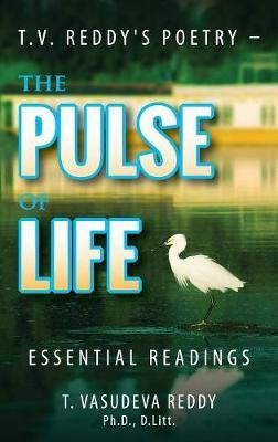 T.V. Reddy's Poetry - The Pulse of Life