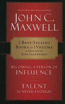 CU: Maxwell 2-in-1 Becoming a Person of Influence and Talent Is Never Enough