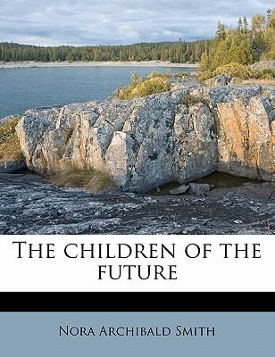 The Children of the Future