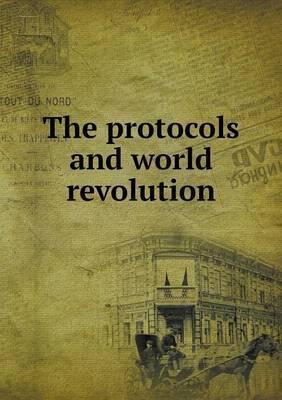 The Protocols and World Revolution