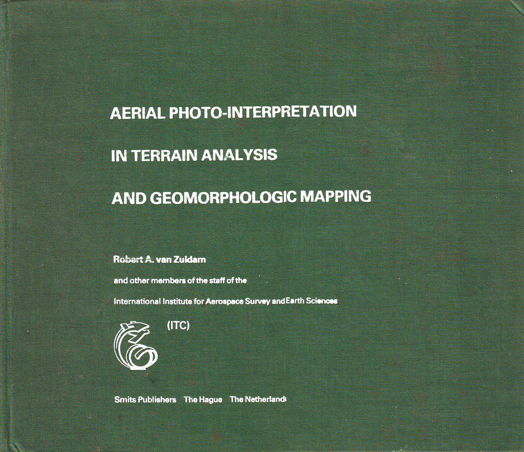 Aerial Photo-Interpretation in Terrain Analysis and Geomorphologic Mapping