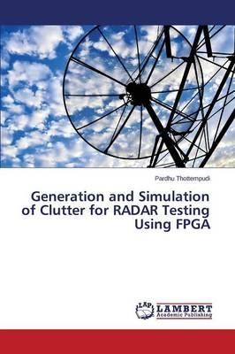 Generation and Simulation of Clutter for RADAR Testing Using FPGA