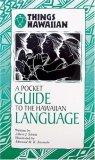 A Pocket Guide to the Hawaiian Language