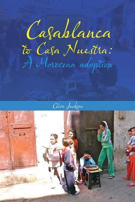 Casablanca to Casa Nuestra