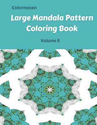 Large Mandala Pattern Coloring Book  Volume 8