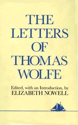 Letters of Thomas Wolfe