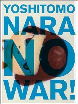 奈良美智作品集:NO WAR!