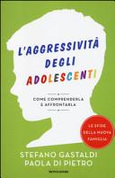 L'agressività degli adolescenti