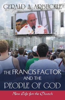 The Francis Factor and the People of God