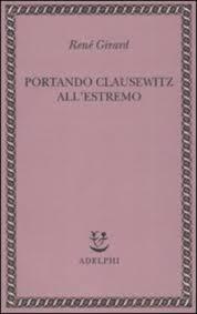 Portando Clausewitz all'estremo