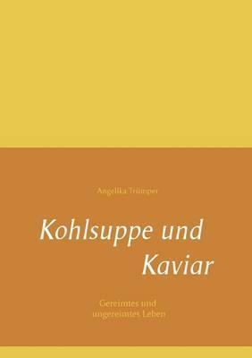 Kohlsuppe und Kaviar