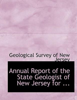 Annual Report of the State Geologist of New Jersey for the Year 1885