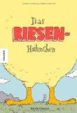 Das Riesenhühnchen. Erzählendes Bilderbuch über Toleranz und Anderssein