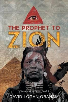 The Prophet to Zion