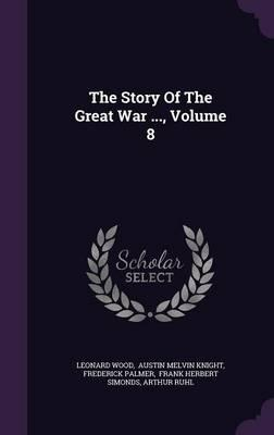 The Story of the Great War, Volume 8