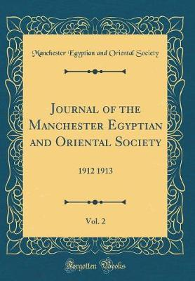Journal of the Manchester Egyptian and Oriental Society, Vol. 2