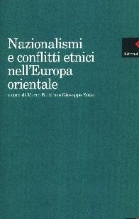 Nazionalismi e conflitti etnici nell'Europa orientale