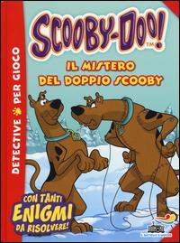 Il mistero del doppio Scooby. Ediz. illustrata