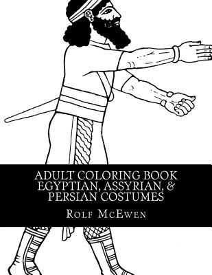 Egyptian, Assyrian, & Persian Costumes