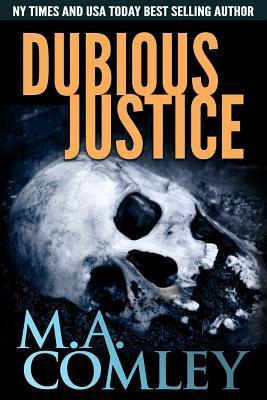 Dubious Justice