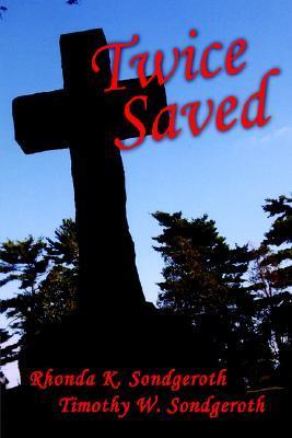 Twice Saved