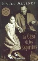La Casa De Los Espiritus / House of the Spirits