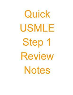 Quick USMLE Step 1 Review Notes