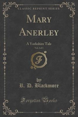 Mary Anerley, Vol. 2 of 3