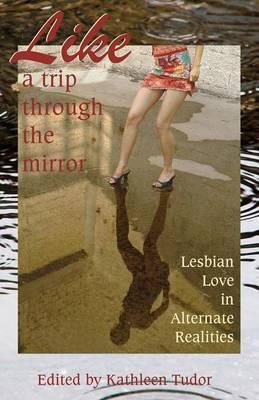Like A Trip Through the Mirror