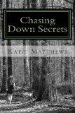 Chasing Down Secrets