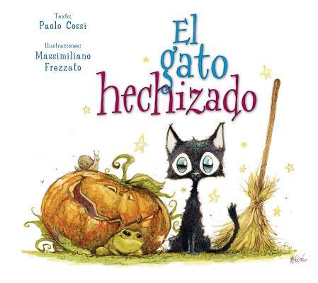 El gato hechizado/ The Bewitched Cat