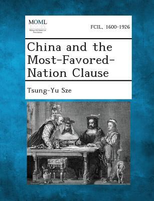 China and the Most-Favored-Nation Clause