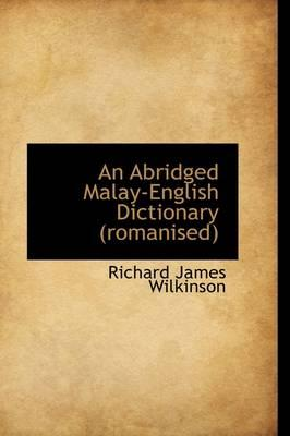 An Abridged Malay-English Dictionary (Romanised)