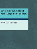 David Balfour, Second Part