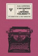 A San Francisco con Lawrence Ferlinghetti