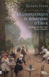 La confraternita di Boulevard d'Enfer