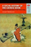 A SOCIAL HISTORY OF THE CHINESE BOOK:Books and Literati Culture in Late Imperial China